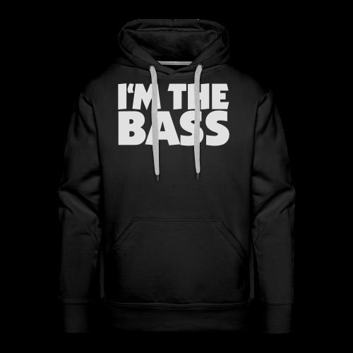 I'm the Bass T-Shirt (Schwarz/Weiß) - Männer Premium Hoodie