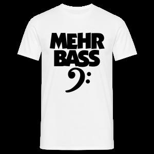 Mehr Bass T-Shirt (Weiß/Schwarz) - Männer T-Shirt