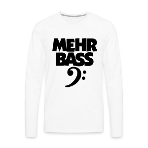 Mehr Bass T-Shirt (Weiß/Schwarz) - Männer Premium Langarmshirt