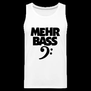 Mehr Bass T-Shirt (Weiß/Schwarz) - Männer Premium Tank Top