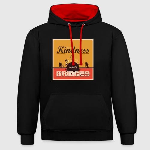 Mens tshirt with - Use your kindness to build bridges - Kontrast-hættetrøje