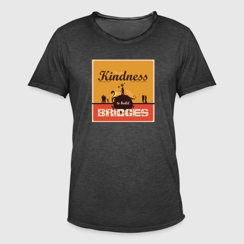 Mens tshirt with - Use your kindness to build bridges - Herre vintage T-shirt
