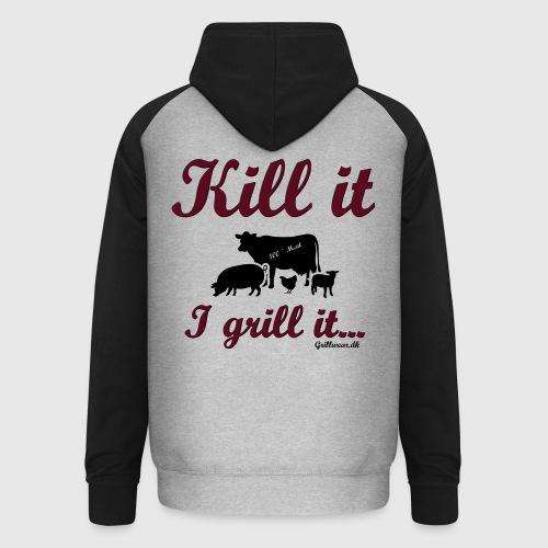 Kill it I grill it - Unisex baseball hoodie