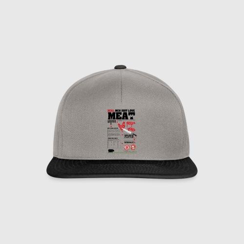 Real men just love meat - Snapback Cap