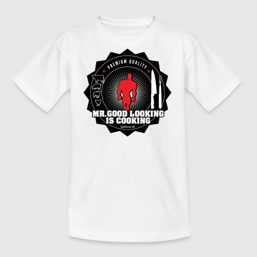 MR.GOOD LOOKING IS COOKING. - Teenager-T-shirt