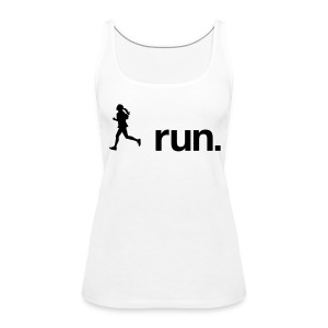 I run. - Frauen Premium Tank Top