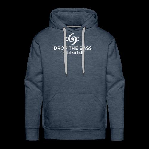 Drop the Bass T-Shirt - Forget all your Trebles (Damen Navy/Weiß) - Männer Premium Hoodie