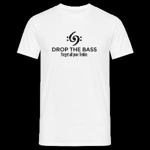 Drop the Bass T-Shirt - Forget all your Trebles (Damen Weiß/Schwarz) - Männer T-Shirt