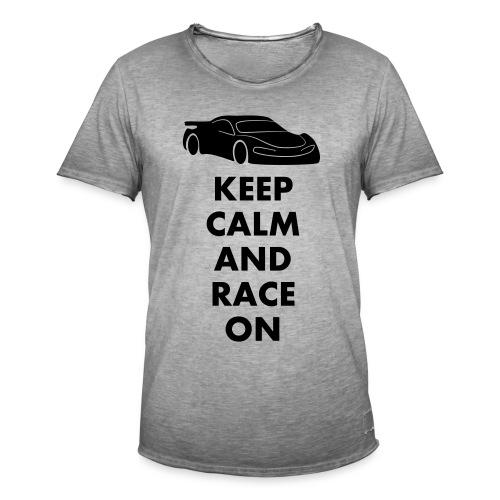 Keep Calm and Race on - Männer Vintage T-Shirt