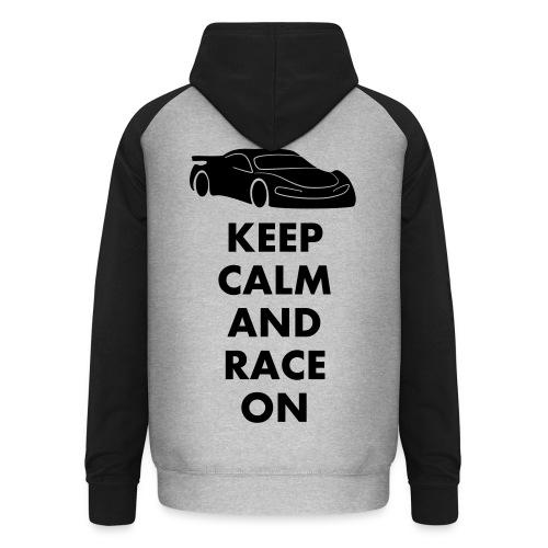 Keep Calm and Race on - Unisex Baseball Hoodie