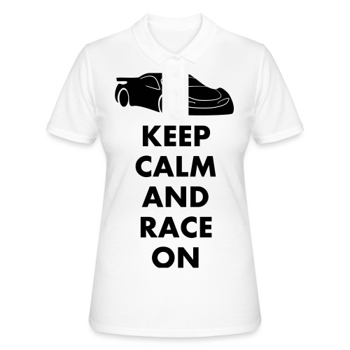 Keep Calm and Race on - Frauen Polo Shirt