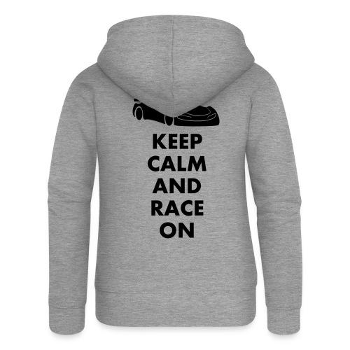 Keep Calm and Race on - Frauen Premium Kapuzenjacke