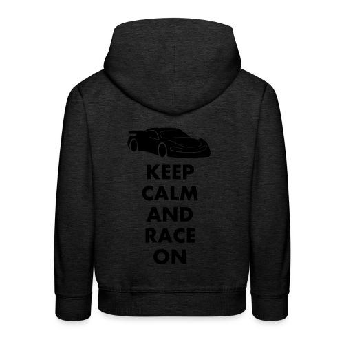 Keep Calm and Race on - Kinder Premium Hoodie