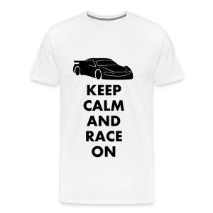 Keep Calm and Race on - Männer Premium T-Shirt