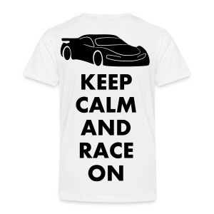 Keep Calm and Race on - Kinder Premium T-Shirt