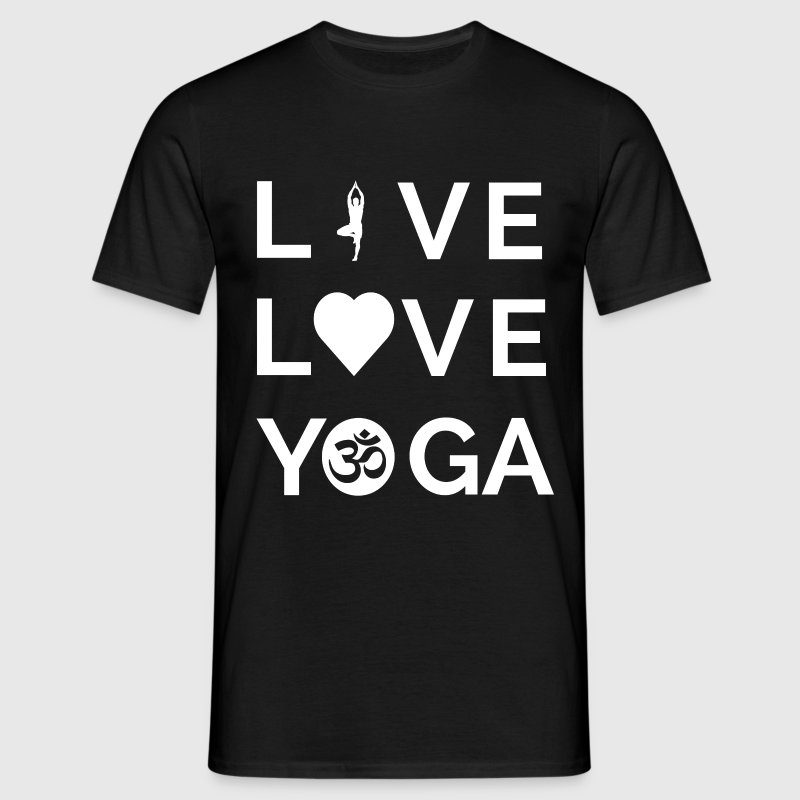 Live, Love, Yoga T-Shirts - Men's T-Shirt