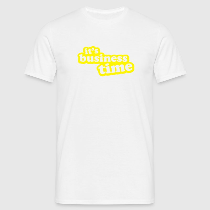 It's Business Time - Men's T-Shirt
