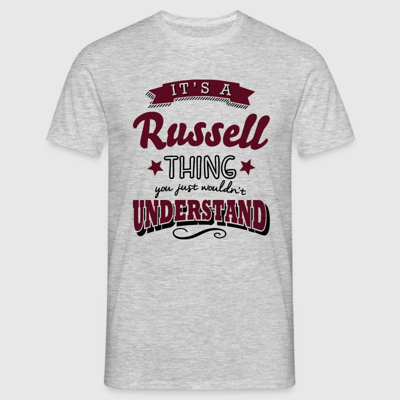 its a russell name surname thing - Men's T-Shirt