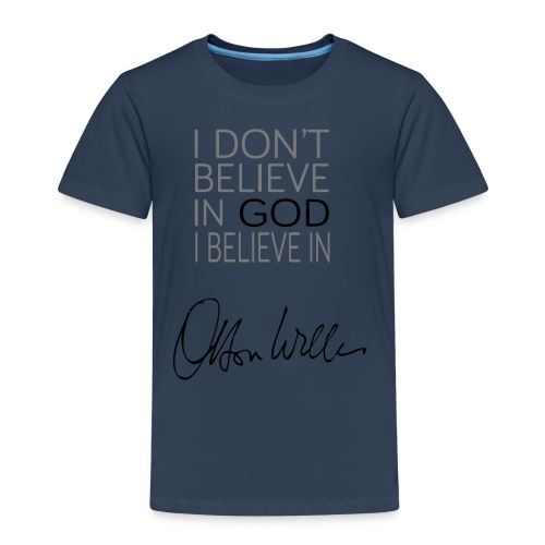 I don't believe in God, I believe in Orson Welles - T-shirt Premium Enfant