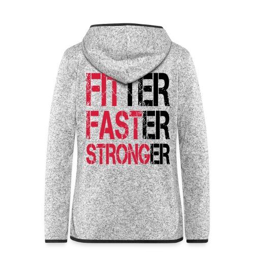 Fitter Faster Stronger - Frauen Kapuzen-Fleecejacke