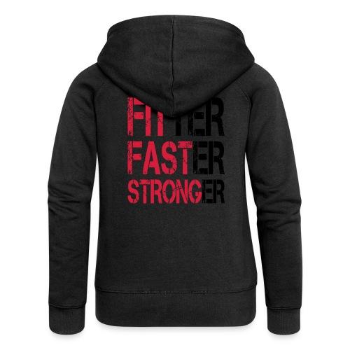 Fitter Faster Stronger - Frauen Premium Kapuzenjacke