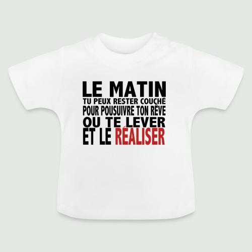 Le matin - T-shirt Bébé