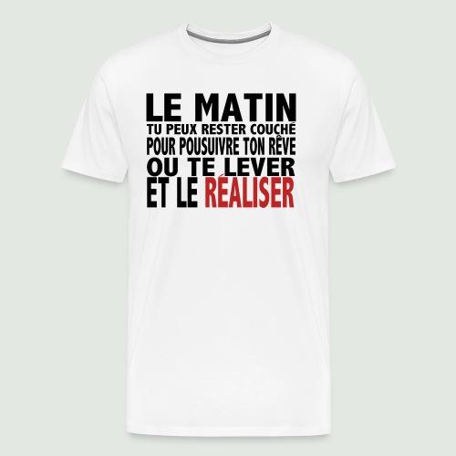 Le matin - T-shirt Premium Homme