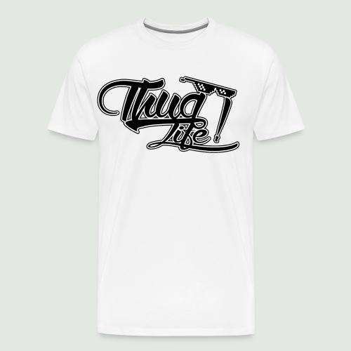 Thug Life - T-shirt Premium Homme