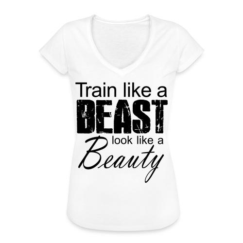 Train Like A Beast Look Like A Beauty - Frauen Vintage T-Shirt