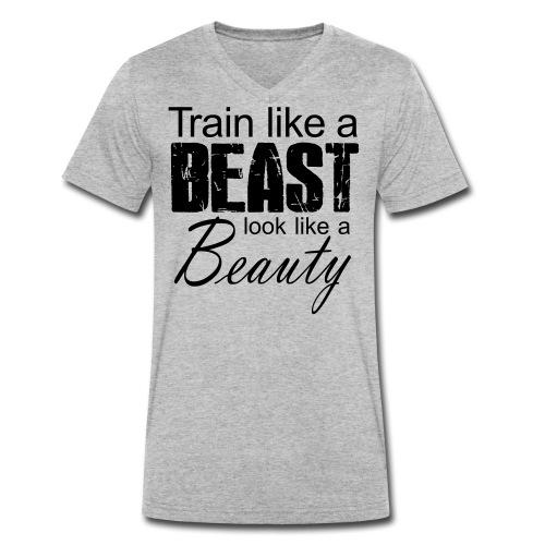 Train Like A Beast Look Like A Beauty - Männer Bio-T-Shirt mit V-Ausschnitt von Stanley & Stella