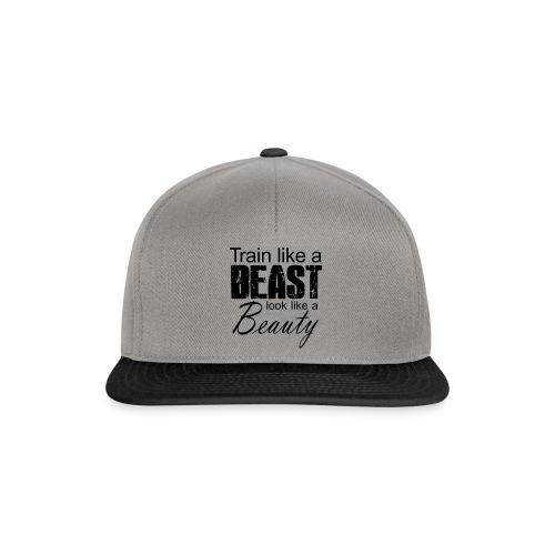 Train Like A Beast Look Like A Beauty - Snapback Cap