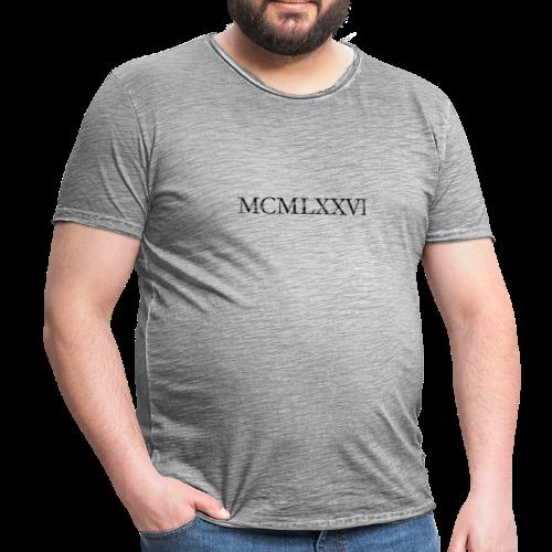 MCMLXXVI 1976 Geburtstag T-Shirt Römisch (Vintage/Schwarz) - Männer Vintage T-Shirt