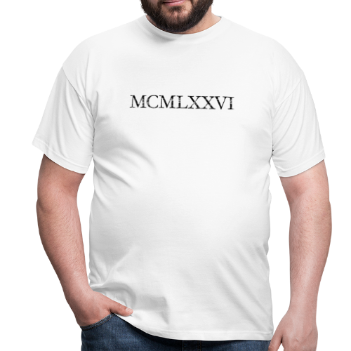 MCMLXXVI 1976 Geburtstag T-Shirt Römisch (Vintage/Schwarz) - Männer T-Shirt