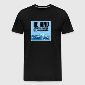 Women  - tshirt - Be kind - Herre premium T-shirt