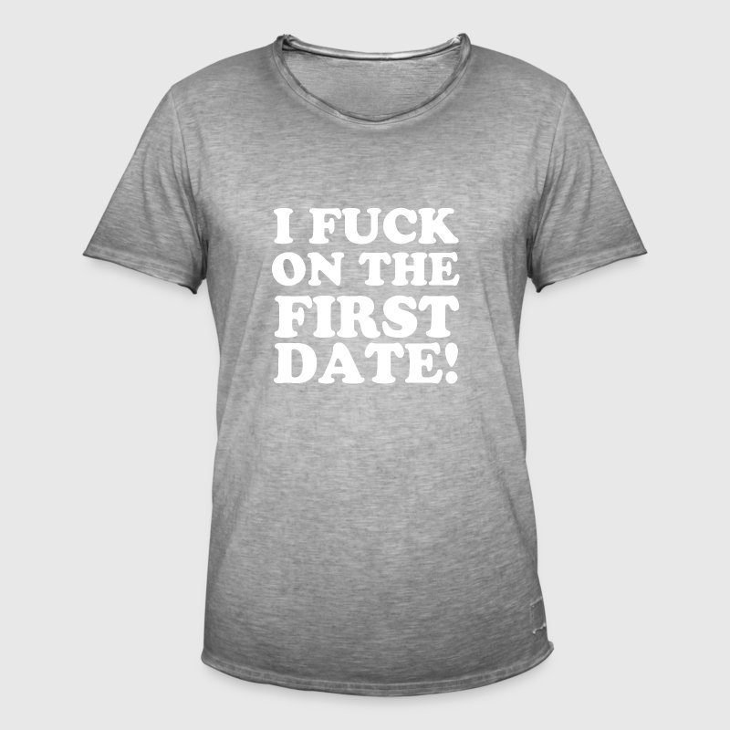 I FUCK ON THE FIRST DATE Bodys Bébés - T-shirt vintage Homme