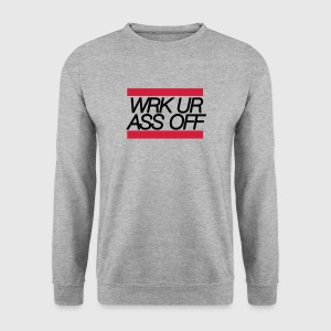 work your ass off - Männer Pullover
