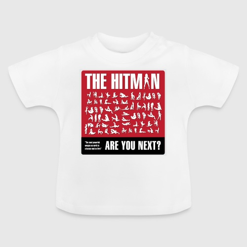 The hitman - are you next - Baby T-shirt