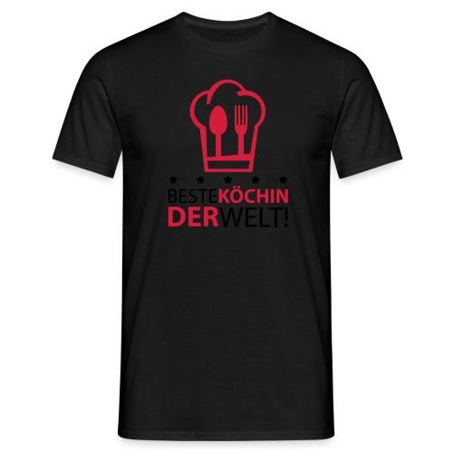 Beste Köchin der Welt! - Männer T-Shirt
