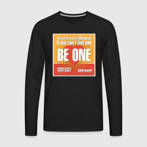 Men - tshirt - Be One - Herre premium T-shirt med lange ærmer