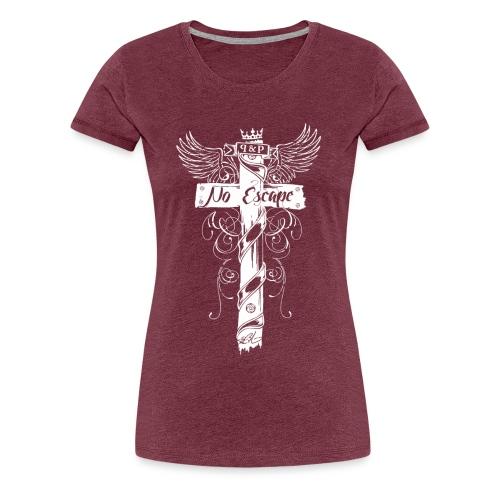 No Escape for her - T-shirt Premium Femme