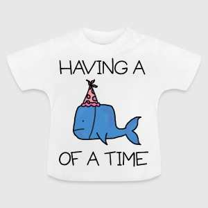 Whale of a Time - Kids Tee - Baby T-Shirt
