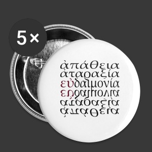 APATHIA ATARAXIA EUDAIMONIA - Buttons medium 32 mm