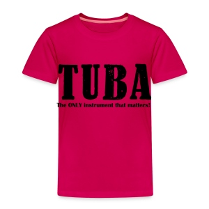 Tuba, The ONLY instrument that matters! - Kids' Premium T-Shirt