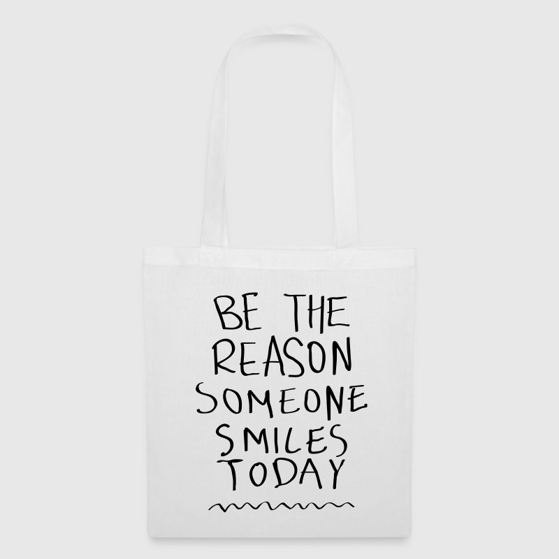 Be The Reason Someone Smiles Today Bags & Backpacks - Tote Bag