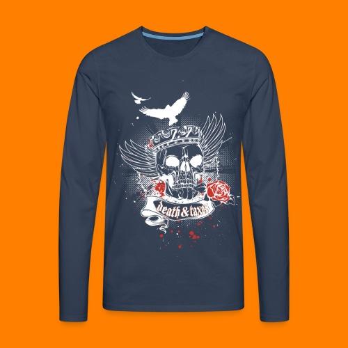Death & Taxes tee shirt - Men's Premium Longsleeve Shirt