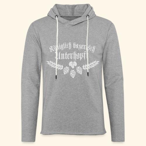 Königlich bayerisch unterhopft - Leichtes Kapuzensweatshirt Unisex