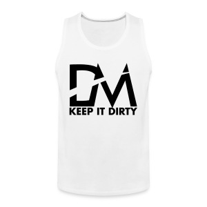 Keep It Dirty | T-Shirt - Men's Premium Tank Top