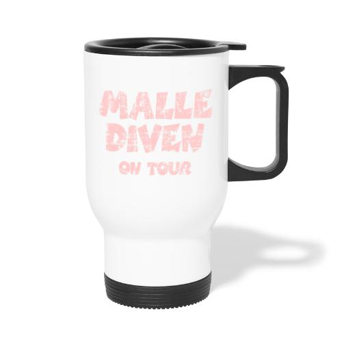 Malle Diven On Tour T-Shirt (Pink) - Thermobecher