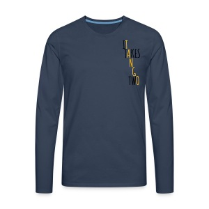 It takes two to tango! - Men's Premium Longsleeve Shirt