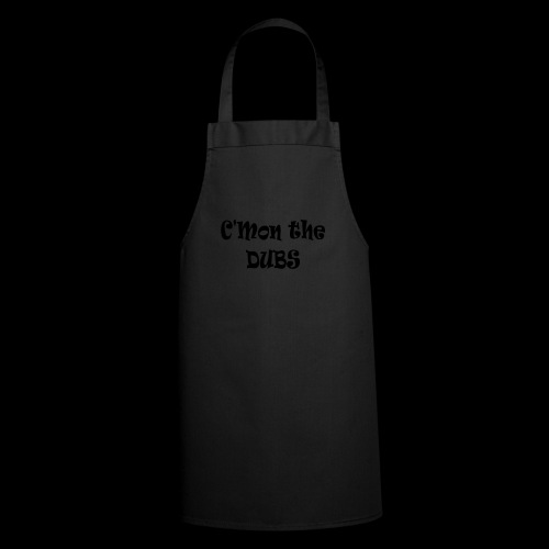 C n the DUBS - Cooking Apron